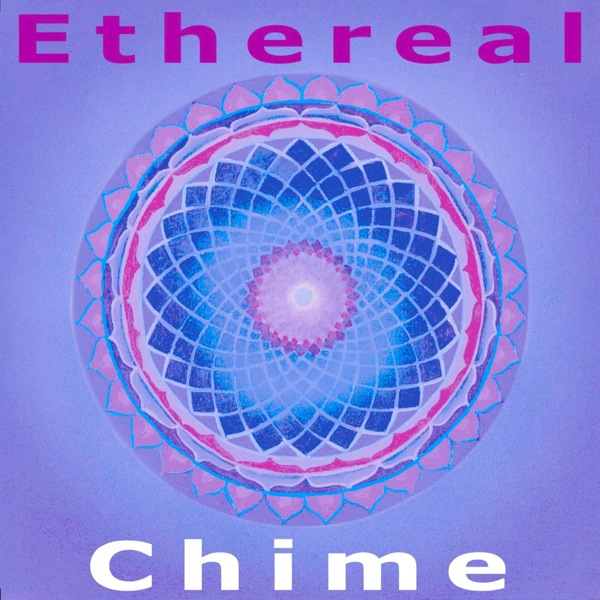 Being Ambient Music 4 Ethereal Chime