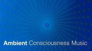 Consciousness Music