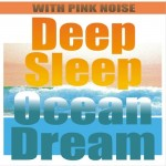 Deep Sleep Ocean Dream