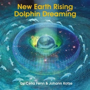 Dolphin Dreaming New Earth Rising